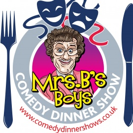 Mrs B's Boys Comedy Dinner Show